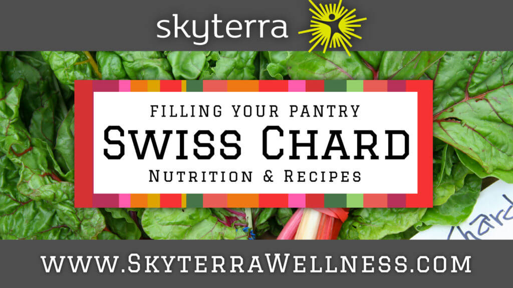 Swiss Chard: Nutrition & Recipes