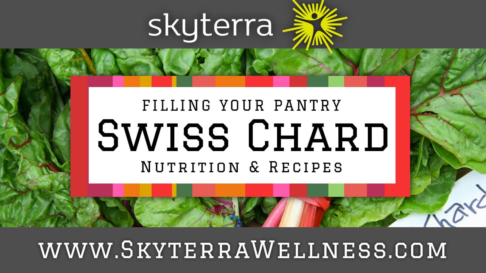 Swiss Chard: Nutrition & Recipes